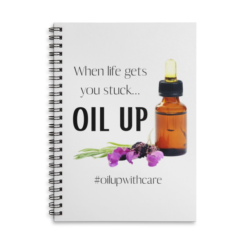 #OilUpWithCare Accessories Notebook by C.A.R.E. Gear! by C.A.R.E. Holistic Center