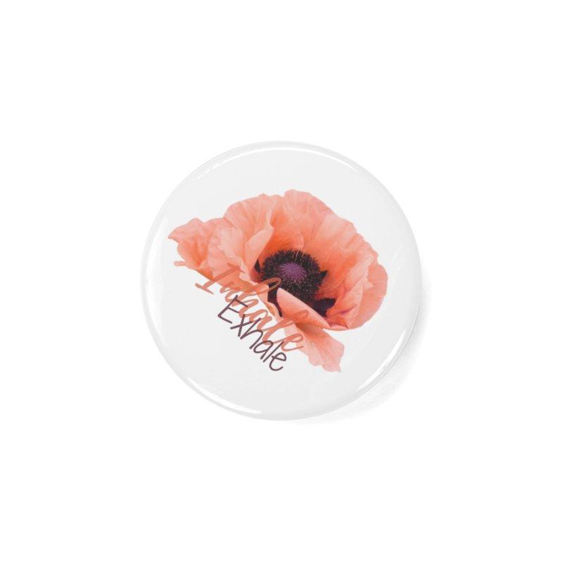 Inhale. Exhale. Poppie Accessories Button by C.A.R.E. Gear! by C.A.R.E. Holistic Center