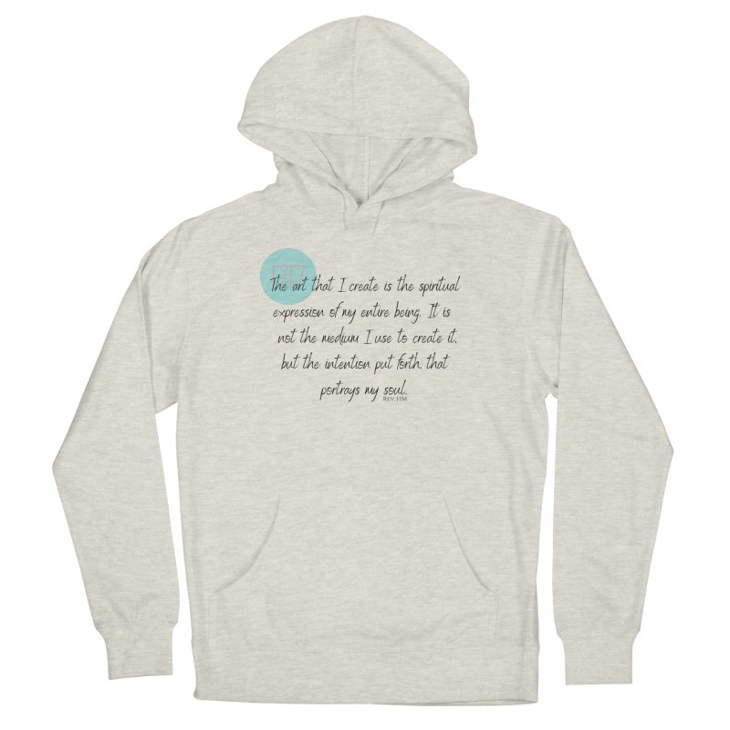 Art My Soul Men's Pullover Hoody by C.A.R.E. Gear! by C.A.R.E. Holistic Center