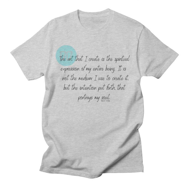 Art My Soul Men's T-Shirt by C.A.R.E. Gear! by C.A.R.E. Holistic Center