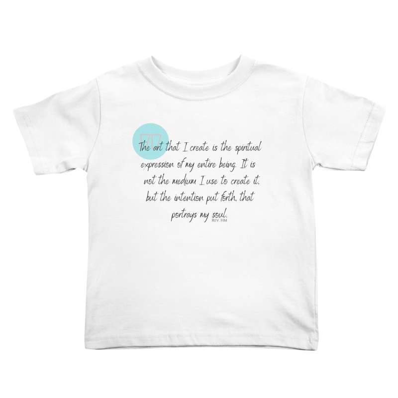 Art My Soul Kids Toddler T-Shirt by C.A.R.E. Gear! by C.A.R.E. Holistic Center