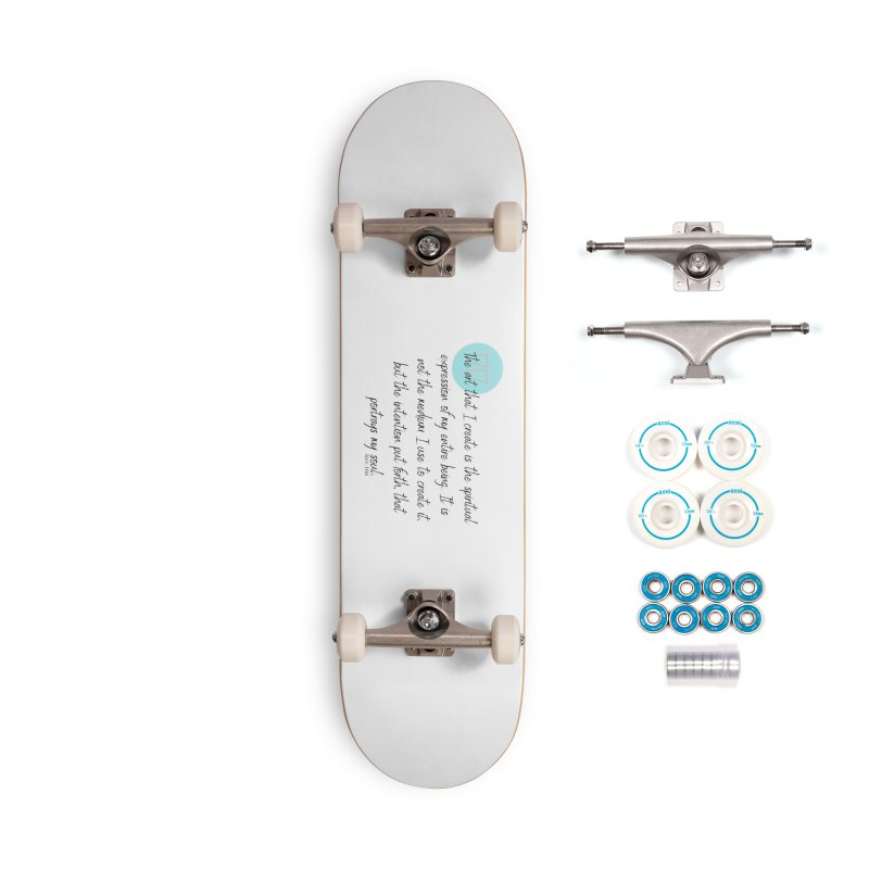 Art My Soul Accessories Skateboard by C.A.R.E. Gear! by C.A.R.E. Holistic Center