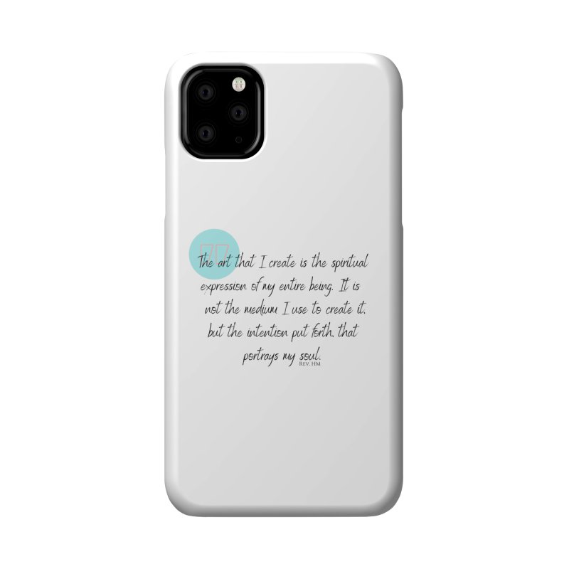 Art My Soul Accessories Phone Case by C.A.R.E. Gear! by C.A.R.E. Holistic Center