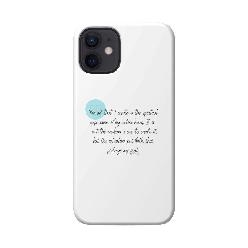 Art My Soul Accessories Phone Case by C.A.R.E. Gear! by C.A.R.E. Holistic Center