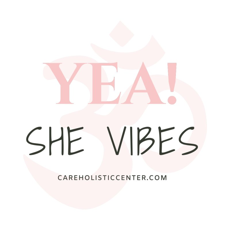 YEA! She Vibes Official Gear Women's Tank by C.A.R.E. Gear! by C.A.R.E. Holistic Center