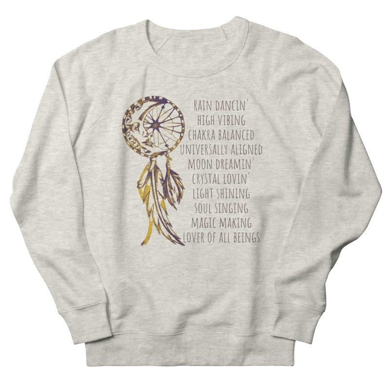 High Vibing Women's Sweatshirt by C.A.R.E. Gear! by C.A.R.E. Holistic Center