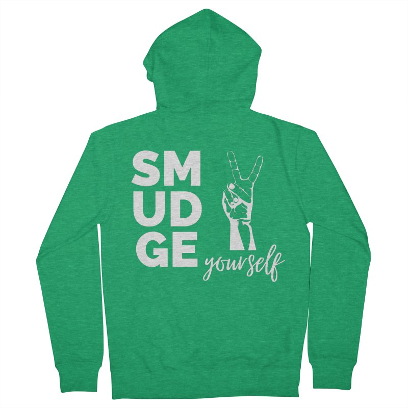 Smudge Yourself Women's Zip-Up Hoody by C.A.R.E. Gear! by C.A.R.E. Holistic Center