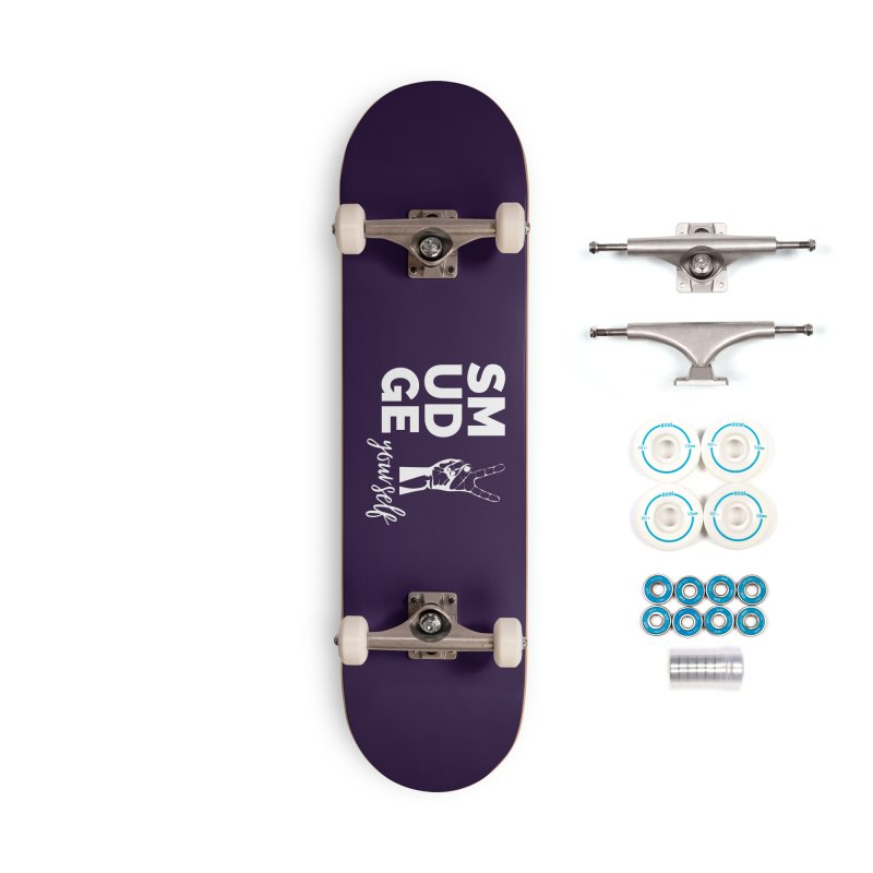 Smudge Yourself Accessories Skateboard by C.A.R.E. Gear! by C.A.R.E. Holistic Center