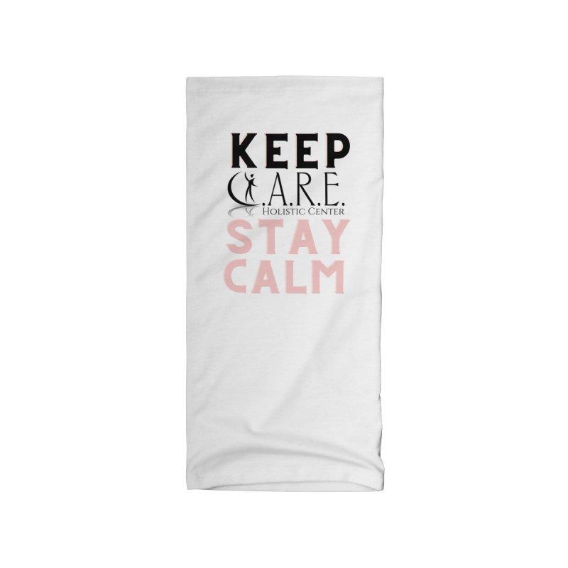 Keep C.A.R.E. Stay Calm Accessories Neck Gaiter by C.A.R.E. Gear! by C.A.R.E. Holistic Center