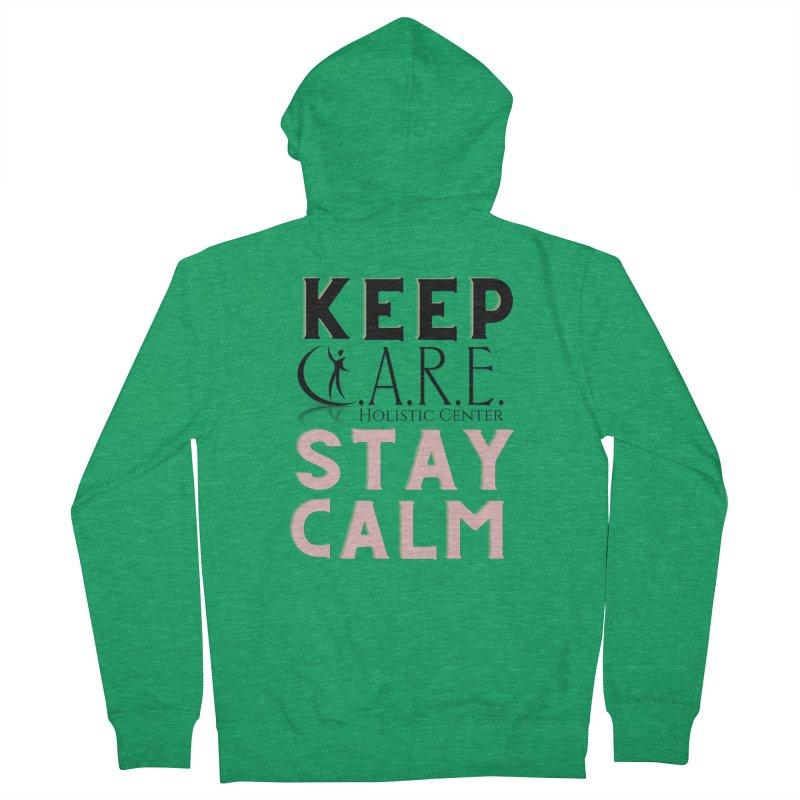 Keep C.A.R.E. Stay Calm Women's Zip-Up Hoody by C.A.R.E. Gear! by C.A.R.E. Holistic Center