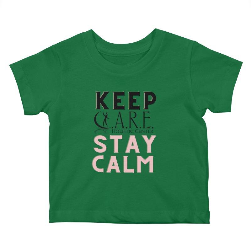 Keep C.A.R.E. Stay Calm Kids Baby T-Shirt by C.A.R.E. Gear! by C.A.R.E. Holistic Center