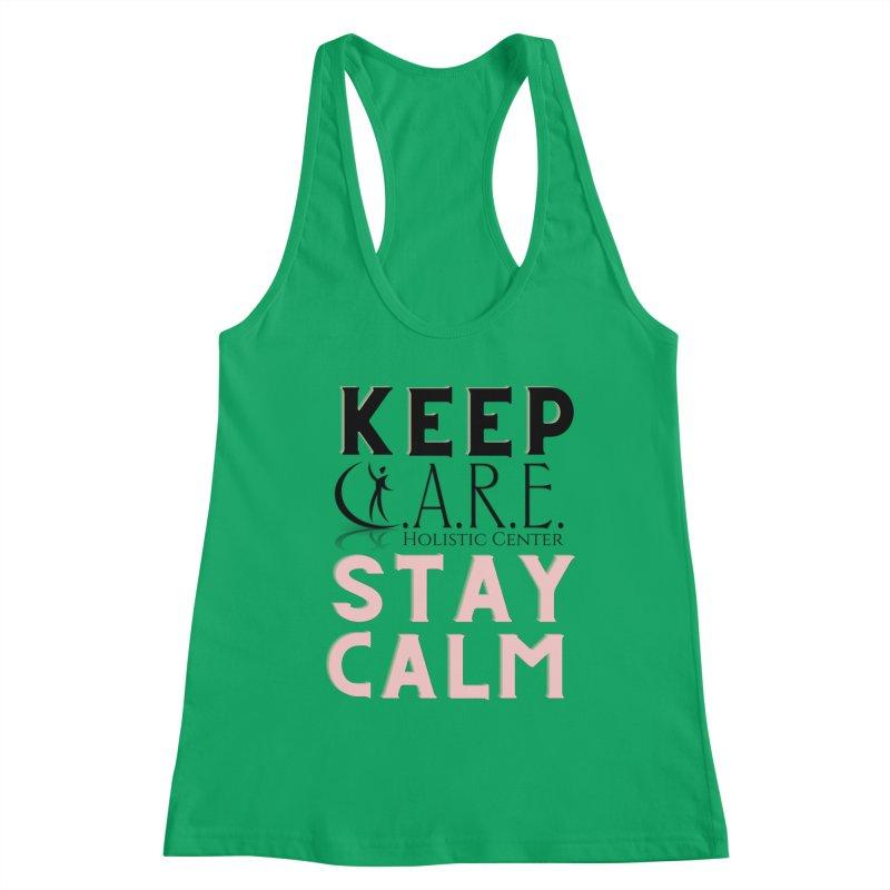 Keep C.A.R.E. Stay Calm Women's Tank by C.A.R.E. Gear! by C.A.R.E. Holistic Center
