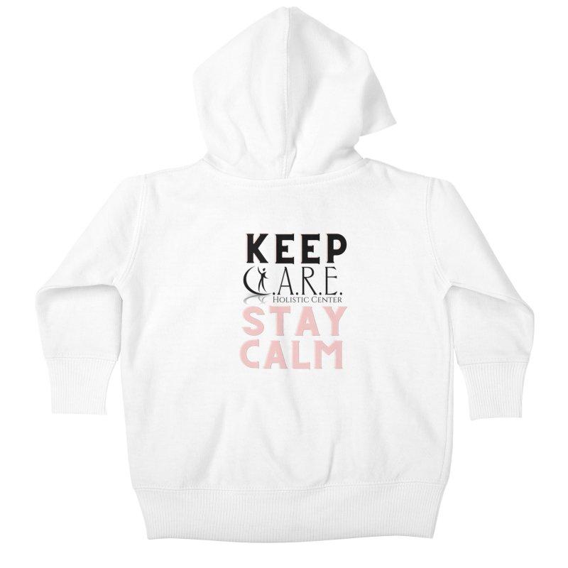 Keep C.A.R.E. Stay Calm Kids Baby Zip-Up Hoody by C.A.R.E. Gear! by C.A.R.E. Holistic Center