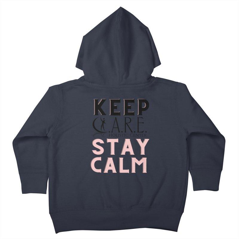 Keep C.A.R.E. Stay Calm Kids Toddler Zip-Up Hoody by C.A.R.E. Gear! by C.A.R.E. Holistic Center