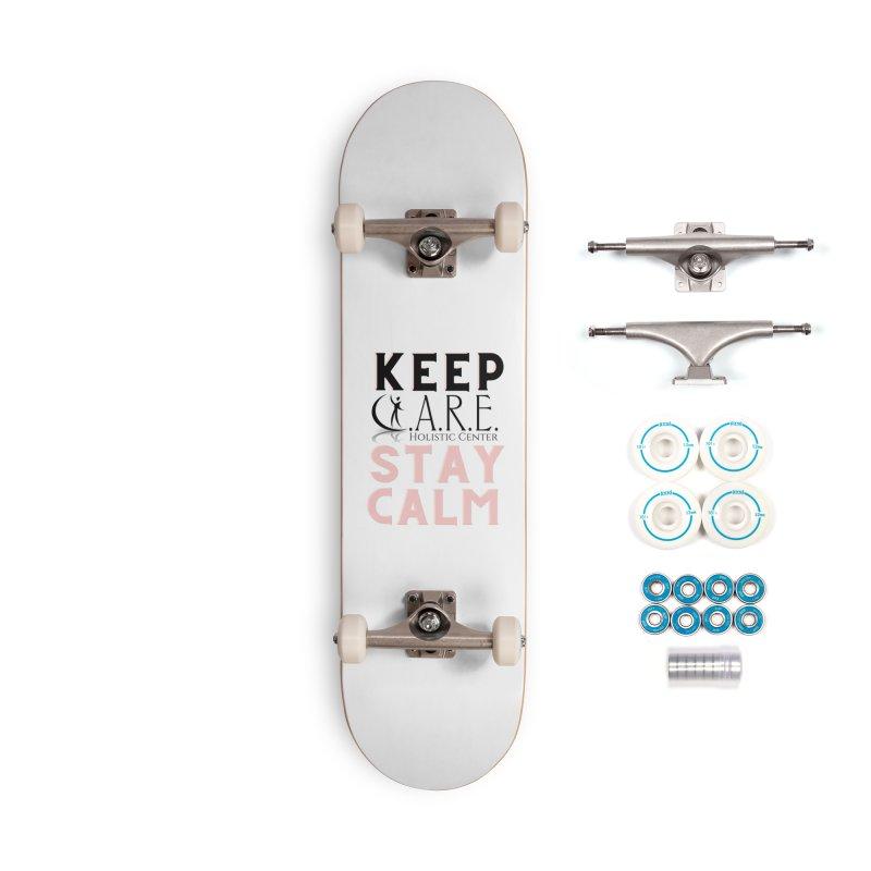 Keep C.A.R.E. Stay Calm Accessories Skateboard by C.A.R.E. Gear! by C.A.R.E. Holistic Center
