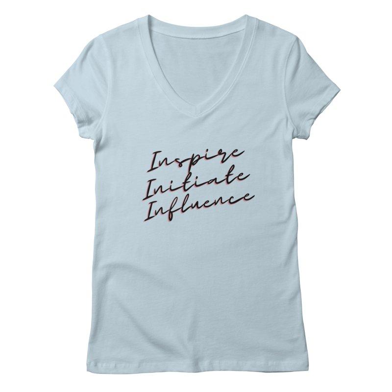 Inspire. Initiate. Influence Women's V-Neck by C.A.R.E. Gear! by C.A.R.E. Holistic Center