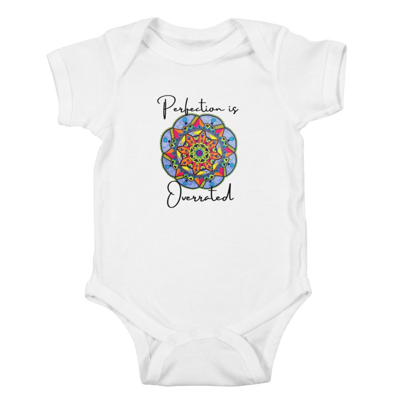 Perfection is Overrated Kids Baby Bodysuit by C.A.R.E. Gear! by C.A.R.E. Holistic Center