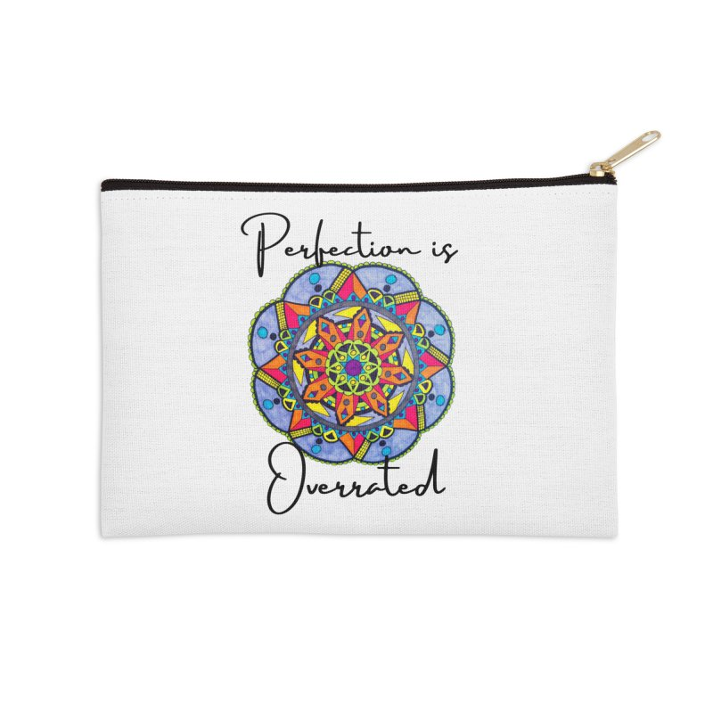 Perfection is Overrated Accessories Zip Pouch by C.A.R.E. Gear! by C.A.R.E. Holistic Center