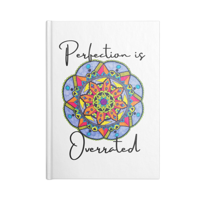 Perfection is Overrated Accessories Notebook by C.A.R.E. Gear! by C.A.R.E. Holistic Center