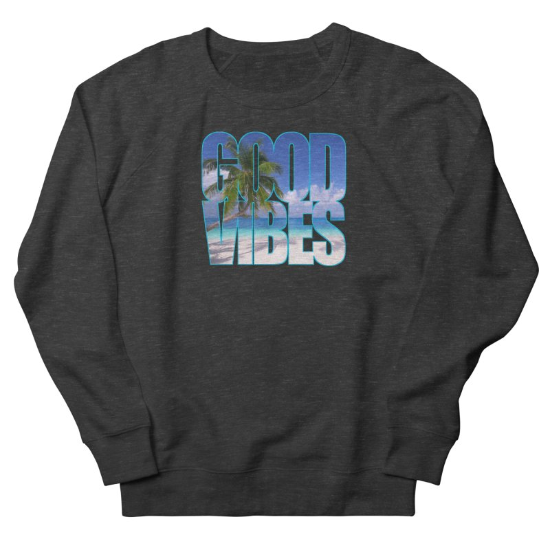 Good Vibes Men's French Terry Sweatshirt by Caribea