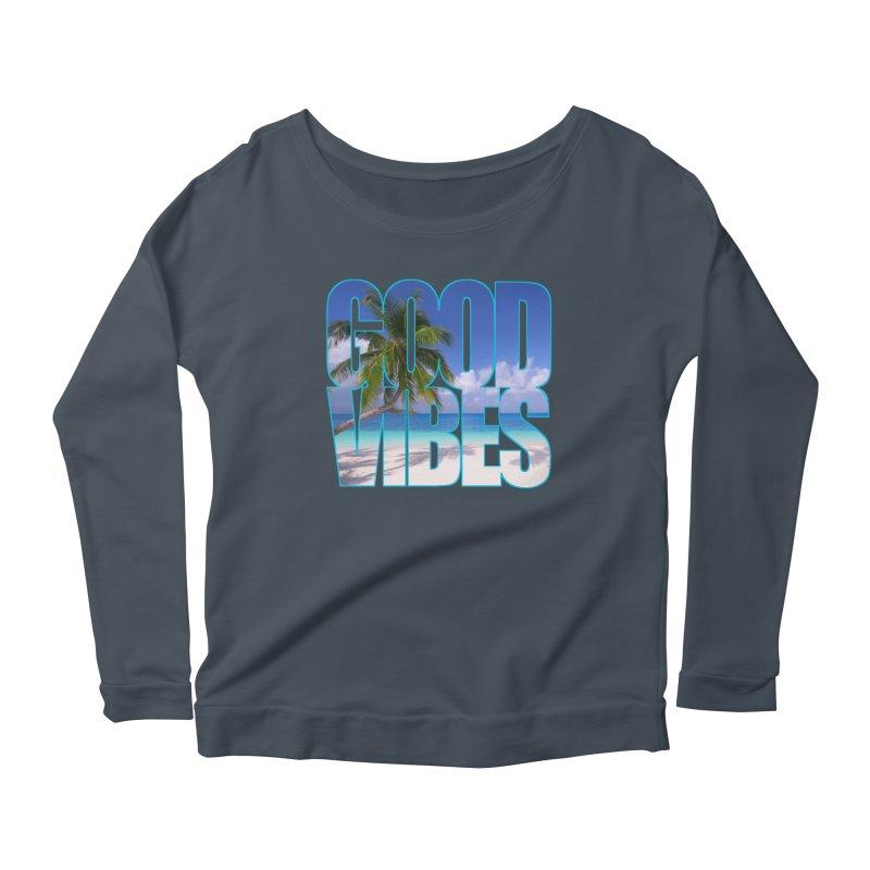 Good Vibes Women's Scoop Neck Longsleeve T-Shirt by Caribea
