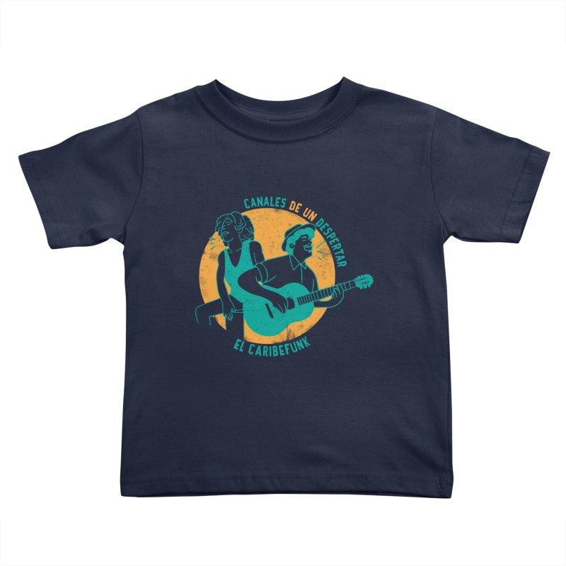 CANALES DE UN DESPERTAR Kids Toddler T-Shirt by Caribefunk Store