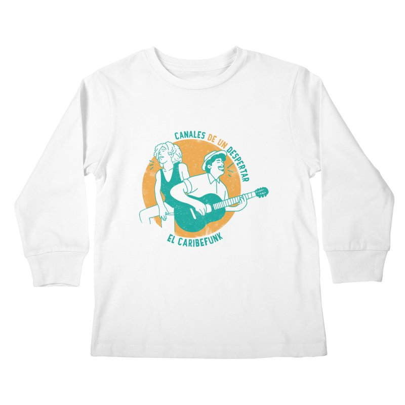 CANALES DE UN DESPERTAR Kids Longsleeve T-Shirt by Caribefunk Store