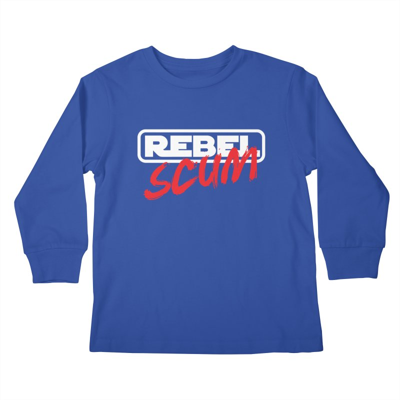 Rebel Scum Star Wars Kids Longsleeve T-Shirt by Carl Huber's Artist Shop