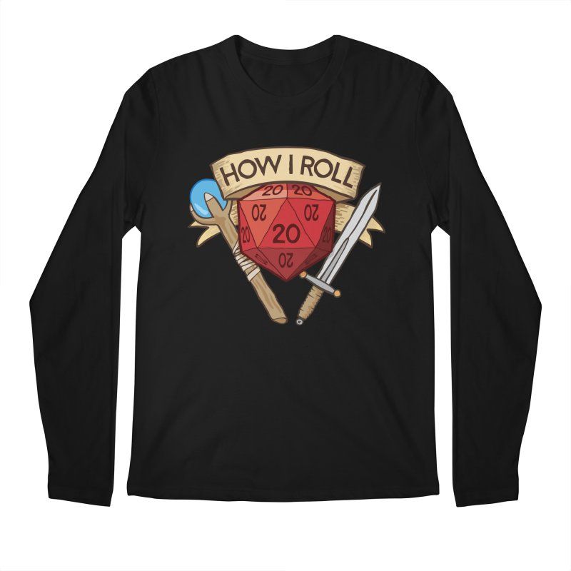 How I Roll Dungeons and Dragons Dice d20 Men's Longsleeve T-Shirt by carlhuber's Artist Shop