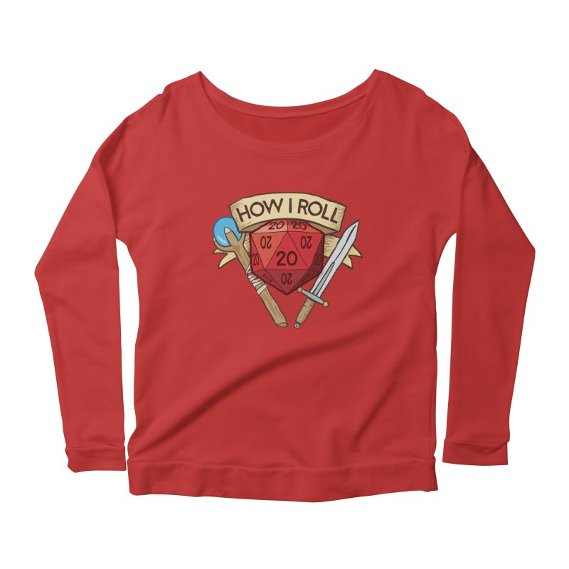 How I Roll Dungeons and Dragons Dice d20 Women's Longsleeve Scoopneck  by carlhuber's Artist Shop