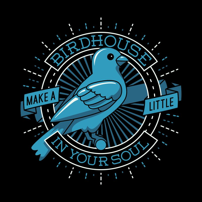 Blue Canary in the Birdhouse in your Soul by Carl Huber's Artist Shop