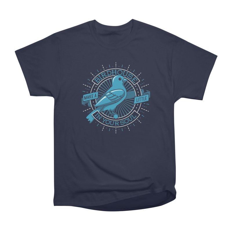 Blue Canary in the Birdhouse in your Soul Men's Heavyweight T-Shirt by carlhuber's Artist Shop