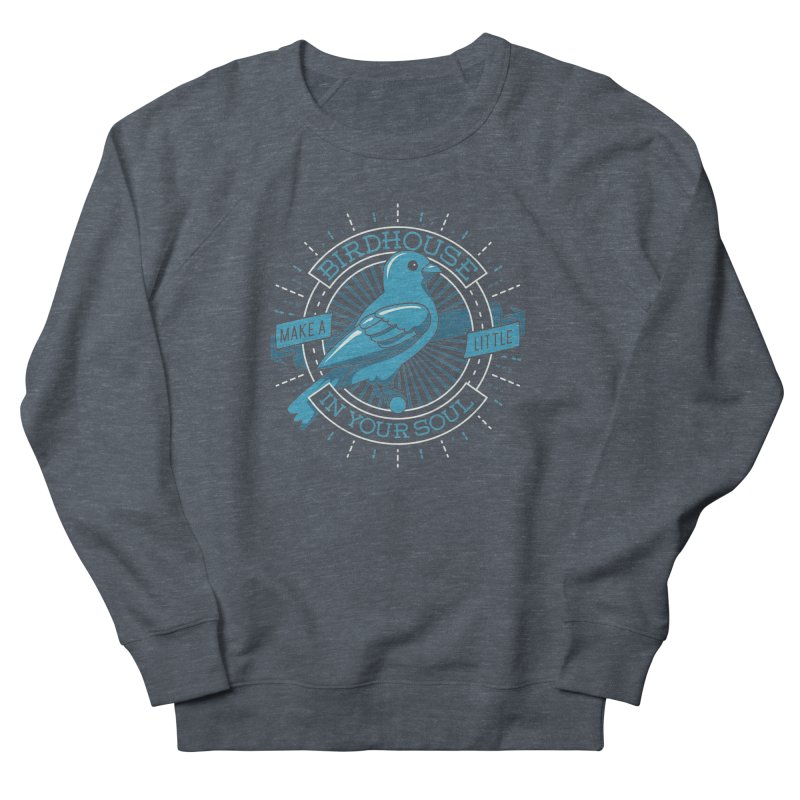 Blue Canary in the Birdhouse in your Soul Men's Sweatshirt by carlhuber's Artist Shop