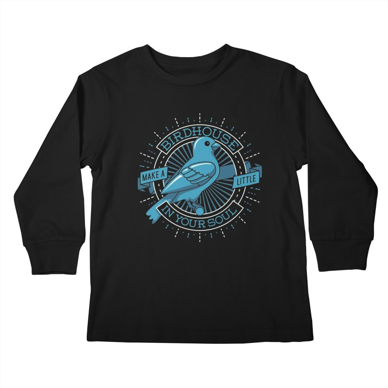 Blue Canary in the Birdhouse in your Soul Kids Longsleeve T-Shirt by carlhuber's Artist Shop