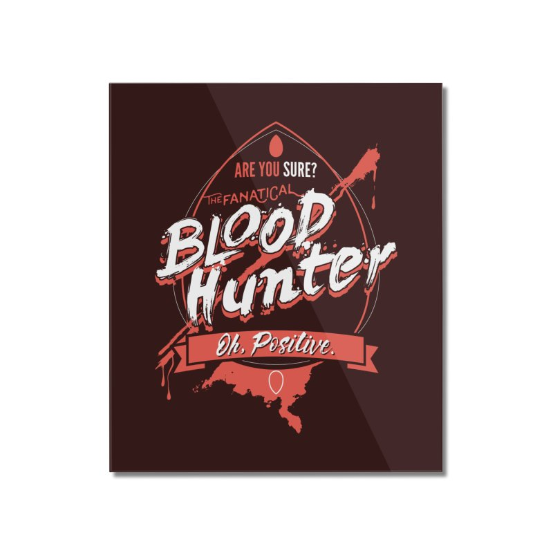 D&D Blood Hunter Home Mounted Acrylic Print by carlhuber's Artist Shop