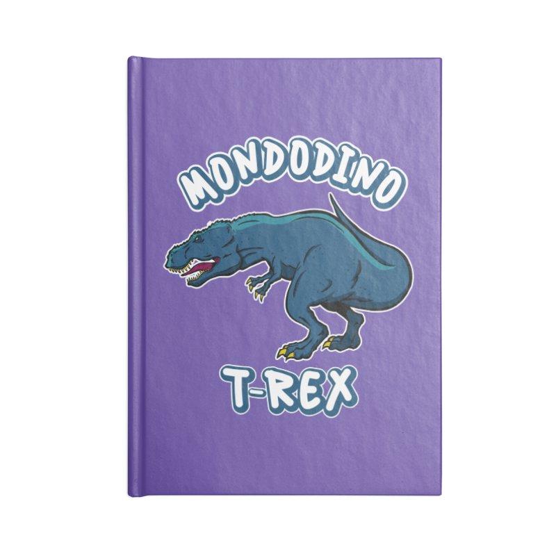 Mondodino - T Rex 1 Accessories Notebook by Carlos E Mendez Art - Featured Design (CLICK HERE)