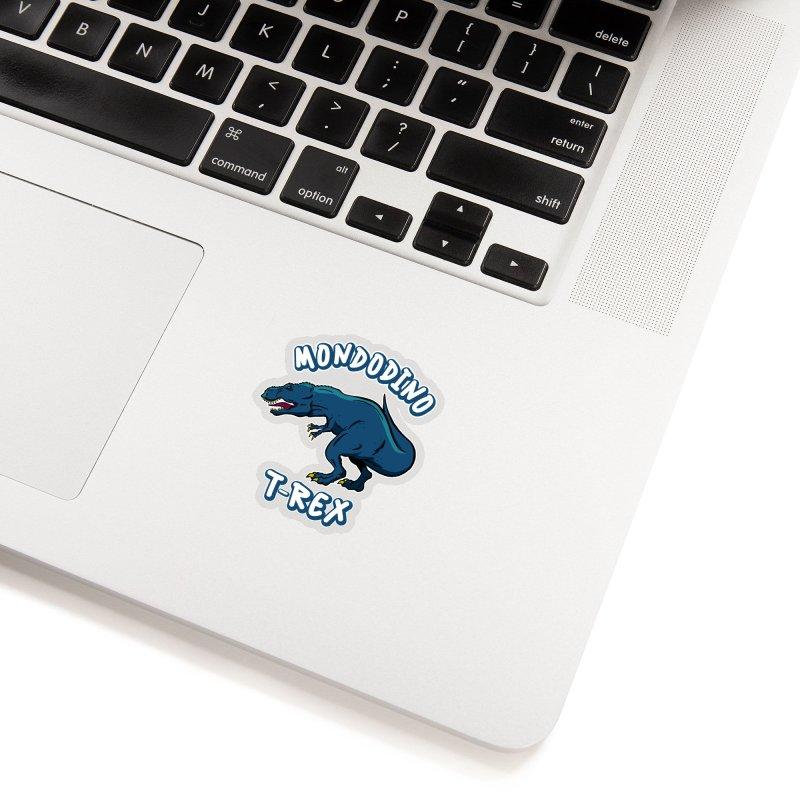 Mondodino - T Rex 1 Accessories Sticker by Carlos E Mendez Art - Featured Design (CLICK HERE)