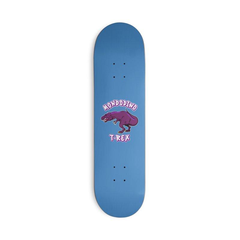 Mondodino - T Rex 2 Accessories Skateboard by Carlos E Mendez Art - Featured Design (CLICK HERE)
