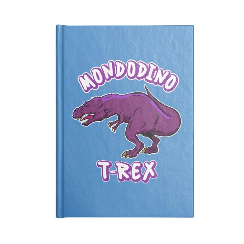 Mondodino - T Rex 2 Accessories Notebook by Carlos E Mendez Art - Featured Design (CLICK HERE)