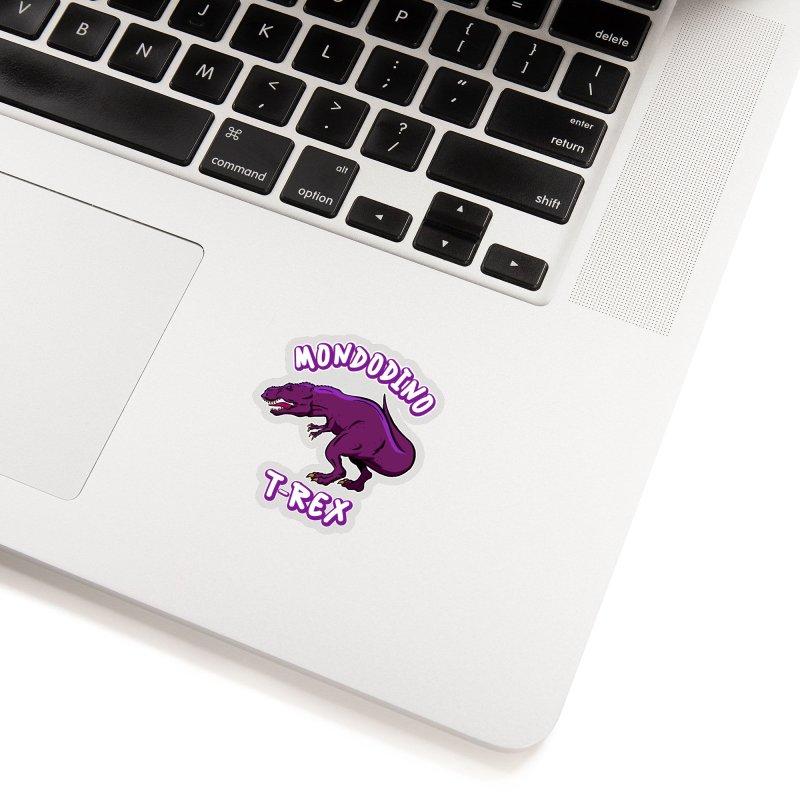 Mondodino - T Rex 2 Accessories Sticker by Carlos E Mendez Art - Featured Design (CLICK HERE)