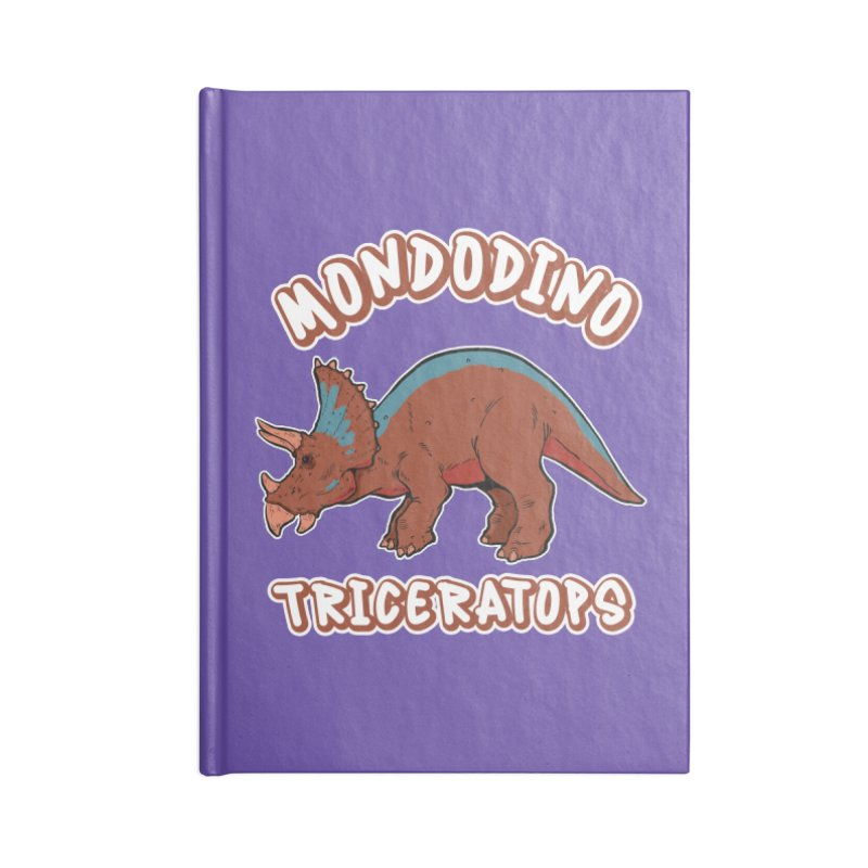 Mondodino - Triceratops 2 Accessories Notebook by Carlos E Mendez Art - Featured Design (CLICK HERE)