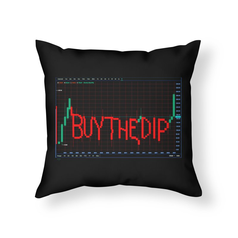 STOCK TIPS - BUY THE DIP Home Throw Pillow by Carlos E Mendez Art