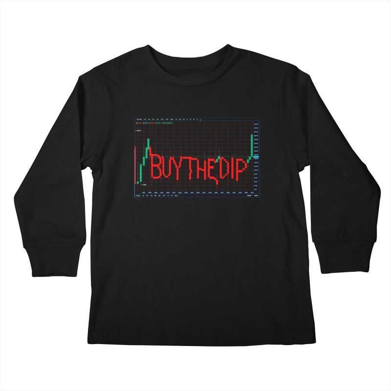 STOCK TIPS - BUY THE DIP Kids Longsleeve T-Shirt by Carlos E Mendez Art - Featured Design (CLICK HERE)