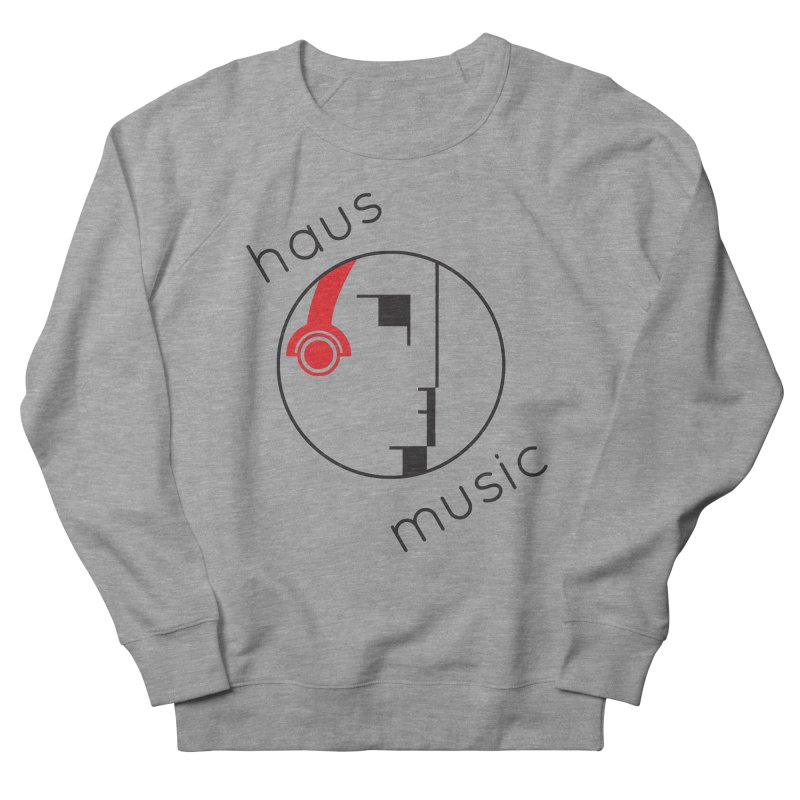 haus music Women's French Terry Sweatshirt by Carlos Villamil's Artist Shop