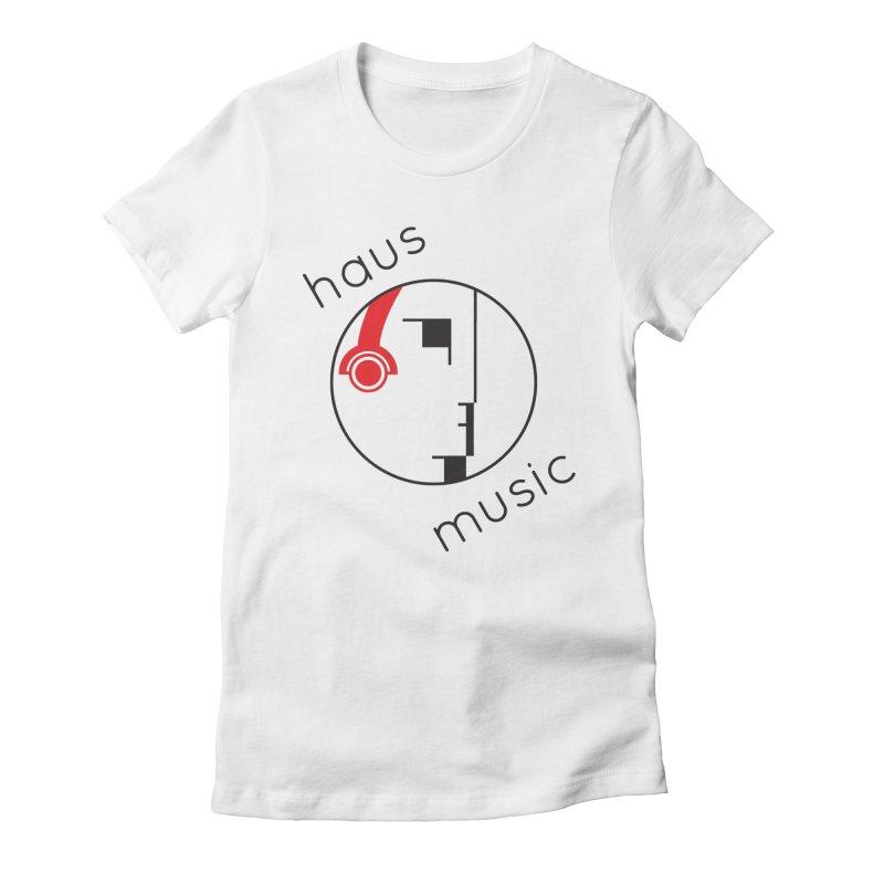 haus music Women's T-Shirt by Carlos Villamil's Artist Shop