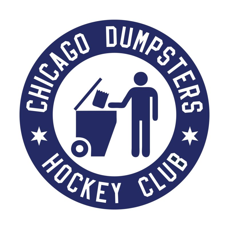 Dumpster Hockey 4 Life by Billy Carlson