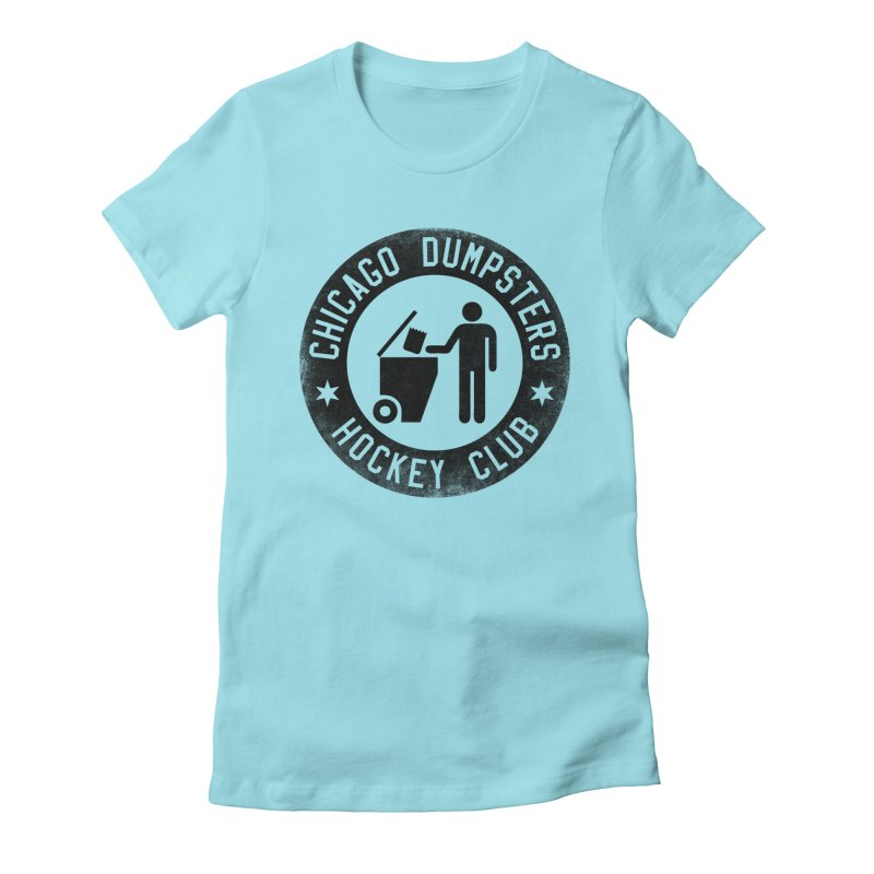 Dumpster Hockey 4 Life Women's Fitted T-Shirt by Billy Carlson
