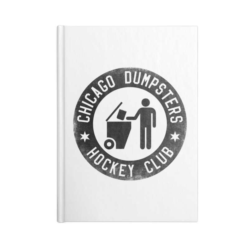 Dumpster Hockey 4 Life Accessories Notebook by Billy Carlson