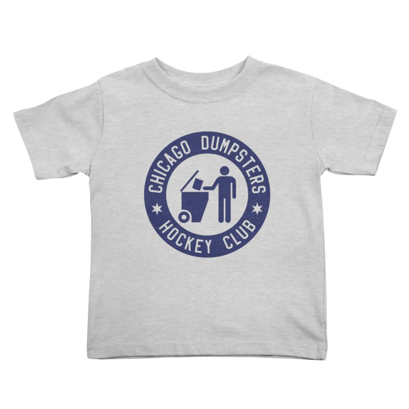 Dumpster Hockey 4 Life Kids Toddler T-Shirt by Billy Carlson