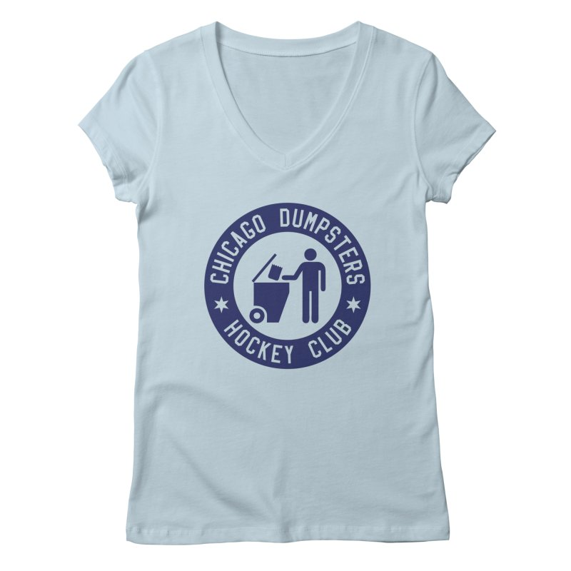 Dumpster Hockey 4 Life Women's V-Neck by Billy Carlson